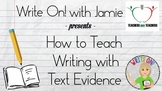 How to Teach Writing with Text Evidence