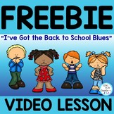 """FREEBIE: Back to School Song  """"I've Got the Back to School Blues"""""""