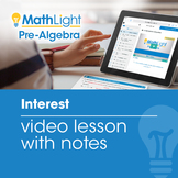 Interest Video Lesson with Student Notes