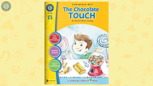 The Chocolate Touch Gr. 3-4