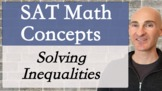SAT Math Concepts -Solving Inequalities