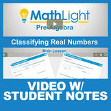 Classifying Real Numbers Video Lesson with Student Notes