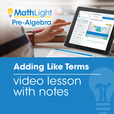Adding Like Terms Video Lesson with Student Notes