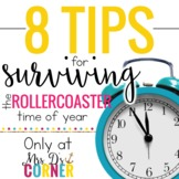 8 Tips for Surviving the Rollercoaster Time of Year