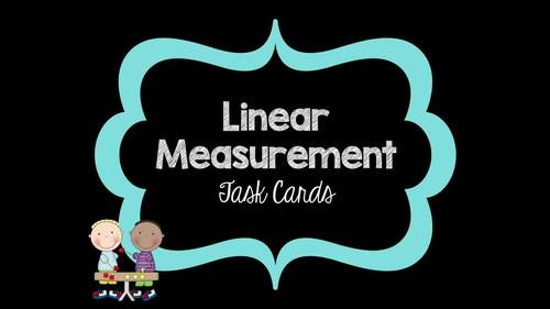 Linear Measurement Task Cards