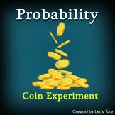Mathematics - Probability  Coin Experiment (Algebra)