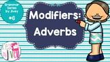 Adverbs - Grammar Series by Jivey #6