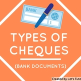 Accounts  Types Of Cheques (Bank Documents )