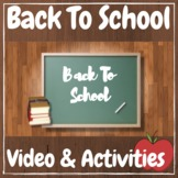 Back to School - First Day of School - Video & Activities Kit!