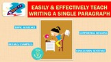 Easily & Effectively Teach Writing a Single Paragraph