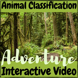 Animal Classification Interactive VIDEO ADVENTURE!