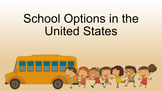School Options in the United States