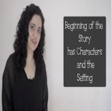 Describing Characters, Setting and Events in a Story Beginning