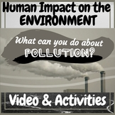 """Earth Day Environment  """"What Can You Do About Pollution?"""""""