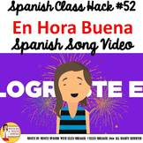 Spanish Class Congratulations Musical Video Builds Rapport
