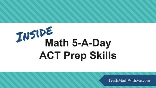 Math 5-A-Day ACT Prep Skills - Daily Question Sets for 4 Weeks