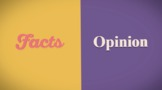 What's the Difference Between Facts and Opinions?