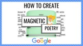 How to Create Magnetic Poetry Templates with Google Slides