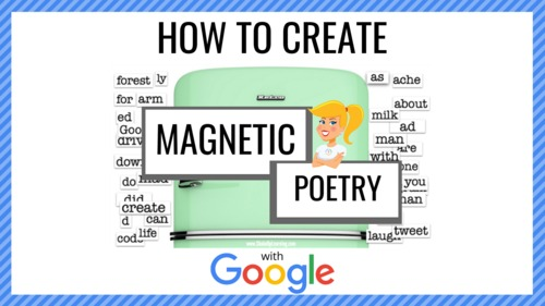 How to Create Magnetic Poetry Templates with Google Slides and ...