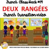 "14 French Class Transition Video ""Make Two Rows"" for CI TC"