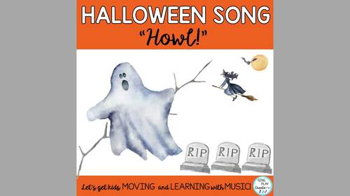 "Halloween Music ""HOWL!"" Song, Activities, Actions, Mp3 Tracks"