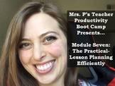 Teacher Productivity Boot Camp: The Practical-Lesson Plan