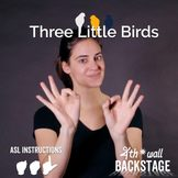 Three Little Birds - American Sign Language Instructional Video