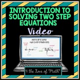 Introduction to Solving Two Step Equations Video