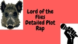 Lord of the Flies -detailed plot rap