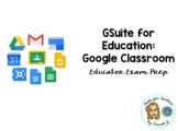 Google Classroom Instructional Video: Educator Exam Prep (