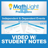 Compound Events Video Lesson with Student Notes (Independe