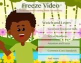 Freeze Video: Self Regulation, Classroom / Behavioral Mana