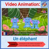 French Immersion - song in video animation - Un éléphant