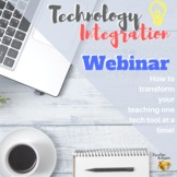 Technology Integration - How to transform Student Learning!
