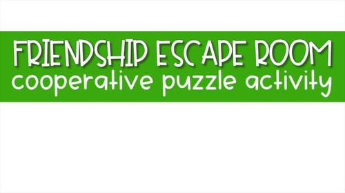 Cooperative Friendship Escape Room Style Activity for School Counseling