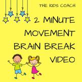 2 Minute Movement Brain Break Video - Just press PLAY!