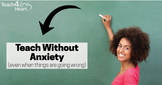 Teach without Anxiety Training for Christian teachers