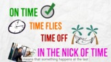 Time Idioms 1