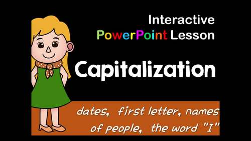 Capitalization Interactive PowerPoint Lesson