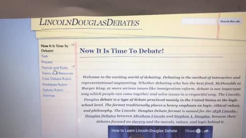 Lincoln-Douglas Debate Webquest ( Task, Process, Resources, Rubrics)