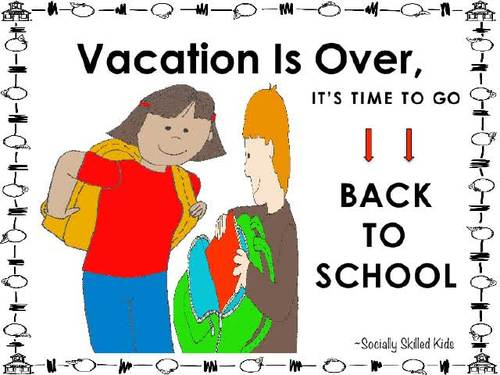 SOCIAL STORY Vacation Is Over, It's Time To Go Back To School! {For k-5th Grade}