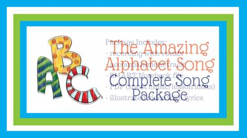 """The Amazing Alphabet Song"" by Lisa Gillam 