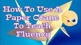 How To Use A Paper Crane To English Teach Fluency - Easy E