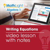 Writing Equations Video Lesson with Guided Notes
