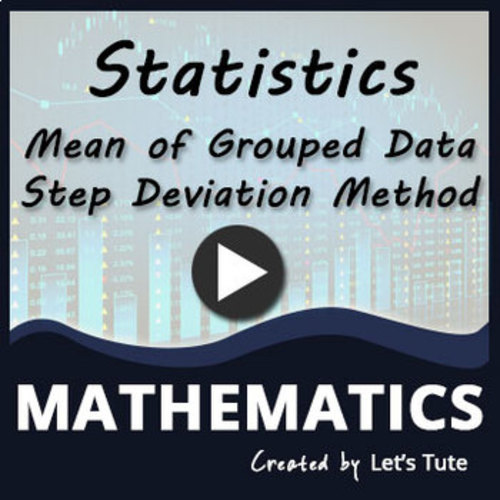 Mathematics Statistics-Mean of Grouped Data - Problem Solving (Step ...