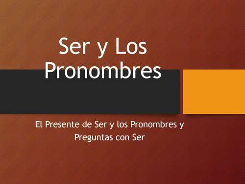 Ser Present tense PowerPoint with Personal Pronouns