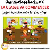 "French Class Transition Video ""Start of Class"" for CI TCI"