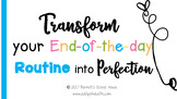 Classroom Management: End of the Day Routine Ecourse FREEBIE