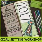 Goal Setting Workshop Grades 4-12