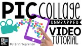Video Tutorial for Integrating Pic Collage into the Classroom